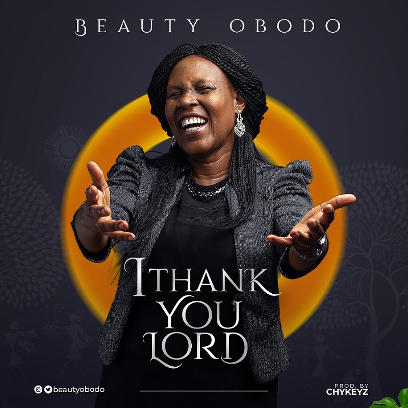 Beauty Obodo - I Thank You Lord