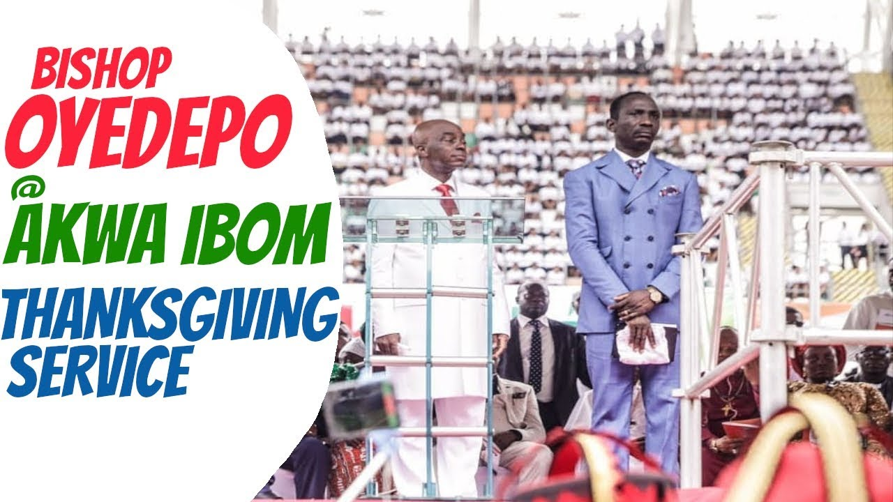 Bishop Oyedepo Live in Akwa Ibom State Government Thanksgiving service
