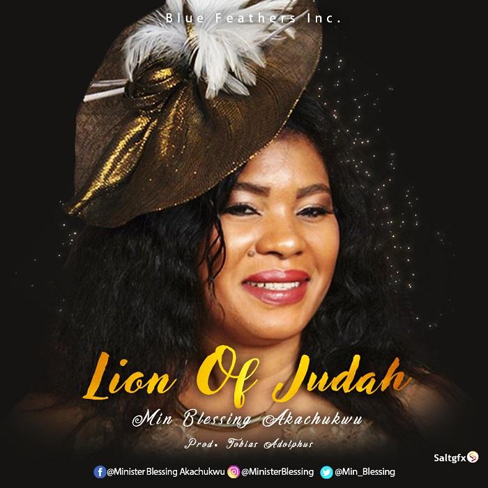 Blessing Akachukwu - Lion Of Judah