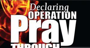 Declaring Operation Pray Through