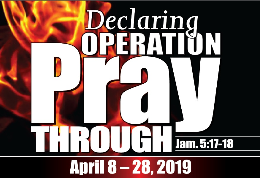 Declaring Operation Pray Through