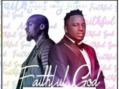 Eben feat. Phil Thompson - Faithful God
