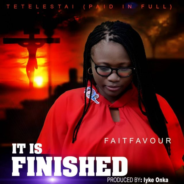 Faitfavour - It Is Finished