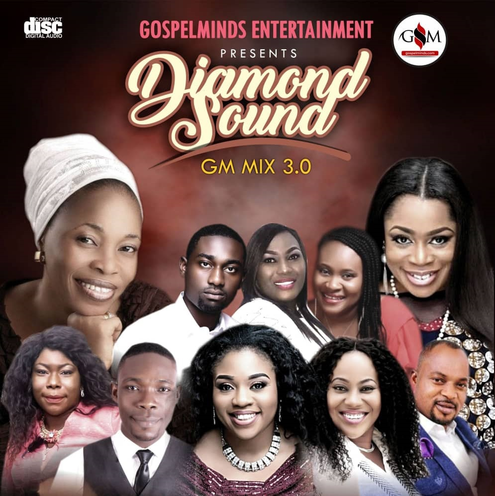 Gospel Mixtape 2019 (Diamond Sound Mix 3 0) Download hosted