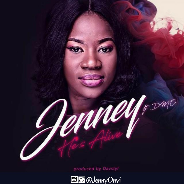 Jenney - He is Alive