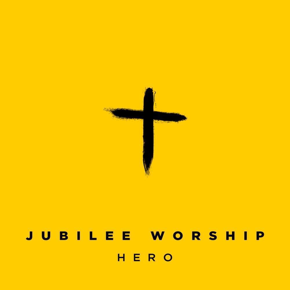 Jubilee Worship - Hero