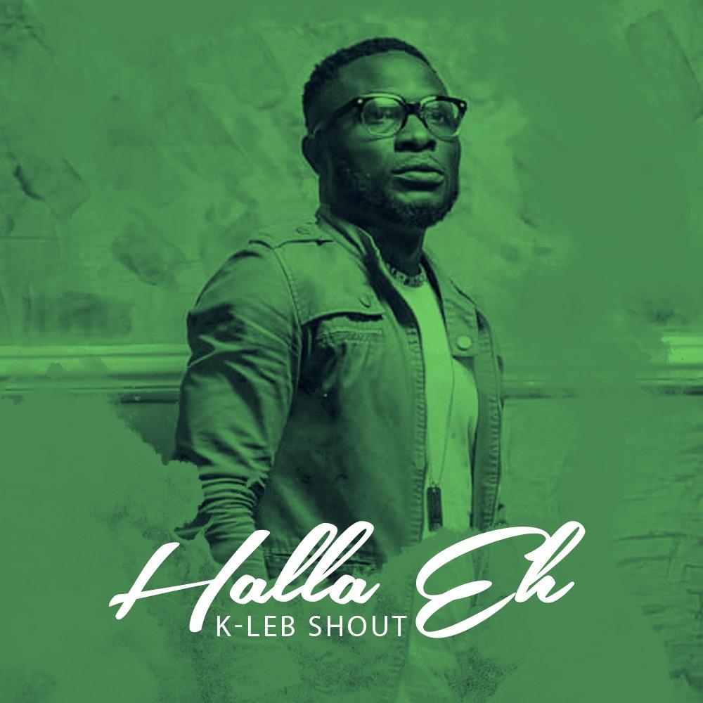 KLeb Shout - Halla Eh