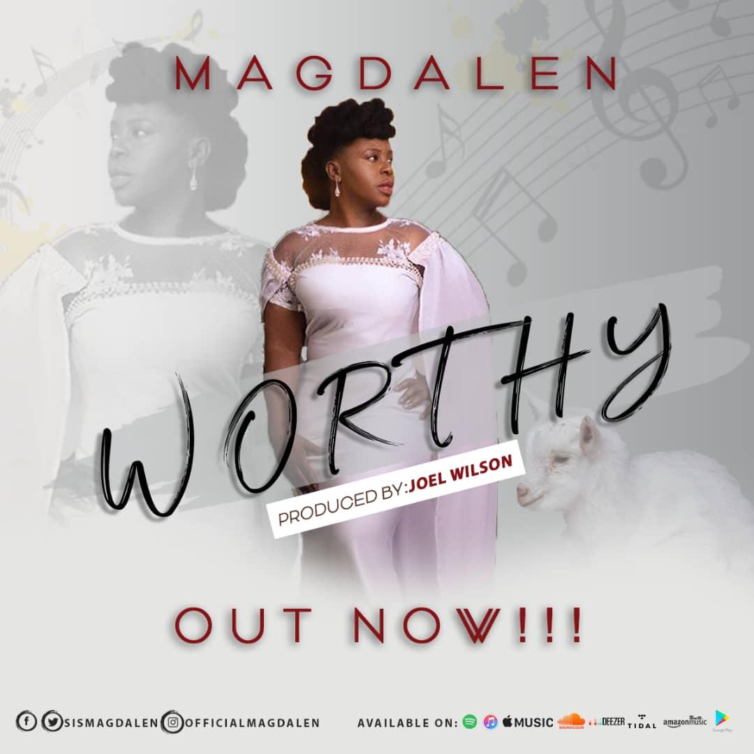 Magdalen - Worthy
