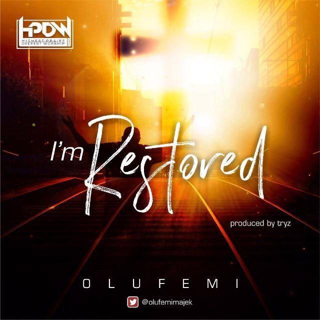 Olufemi Majek - I'm Restore
