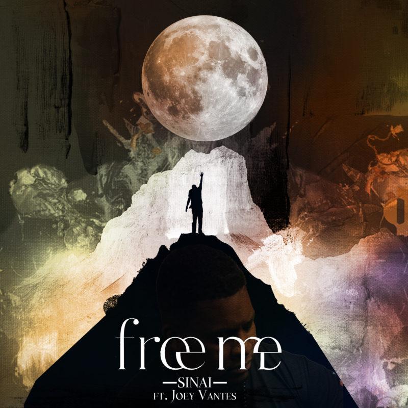 Sinai - Free Me ft. Joey Vantes