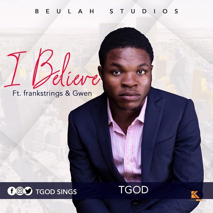 TGod - I Believe