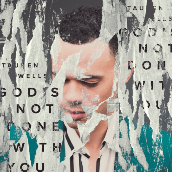 Tauren Wells - Gods Not Done With You