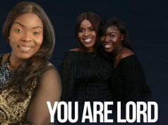 Tessy Ogo - You are Lord ft. Kingdom Worshippers