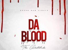 The Gratitude (COZA) - Da Blood