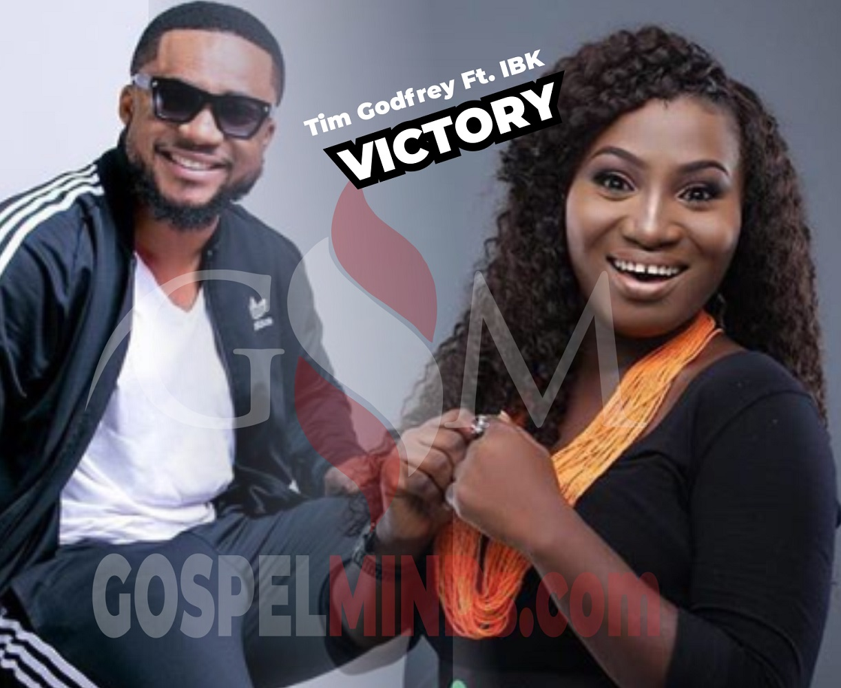Tim Godfrey - Victory Ft. IBK