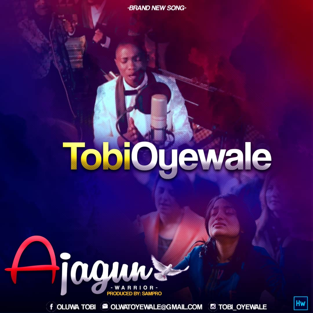 Tobi Oyewale - Ajagun