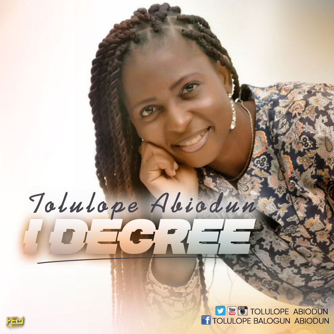 Tolulope Abiodun - I Decree