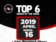 Top 6 Nigerian Gospel Songs of The Week (Wk16) 14th - 20th April 2019
