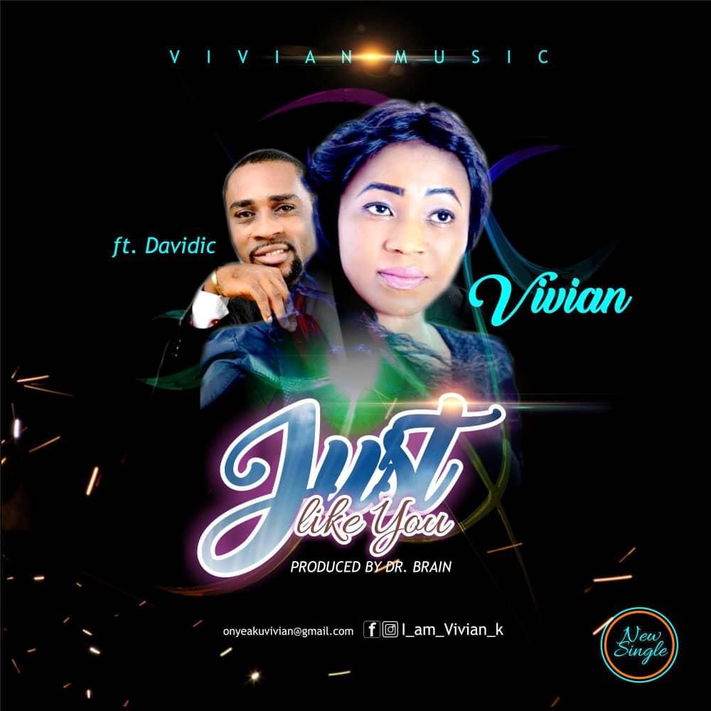 Vivian ~ Just Like You (ft. Davidic)