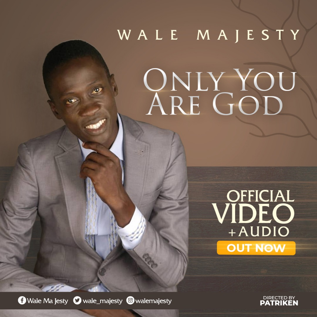 Wale Majesty – Only You Are God