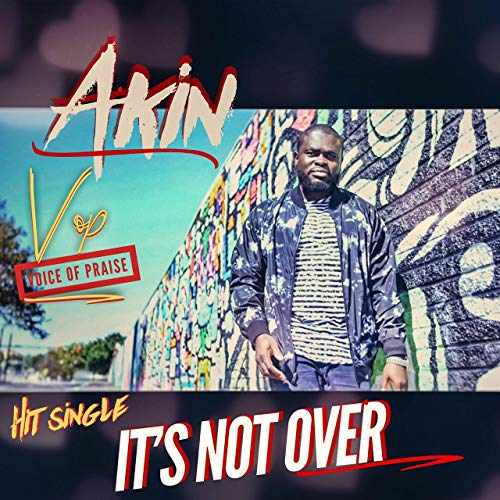 Akin VOP - It's Not Over