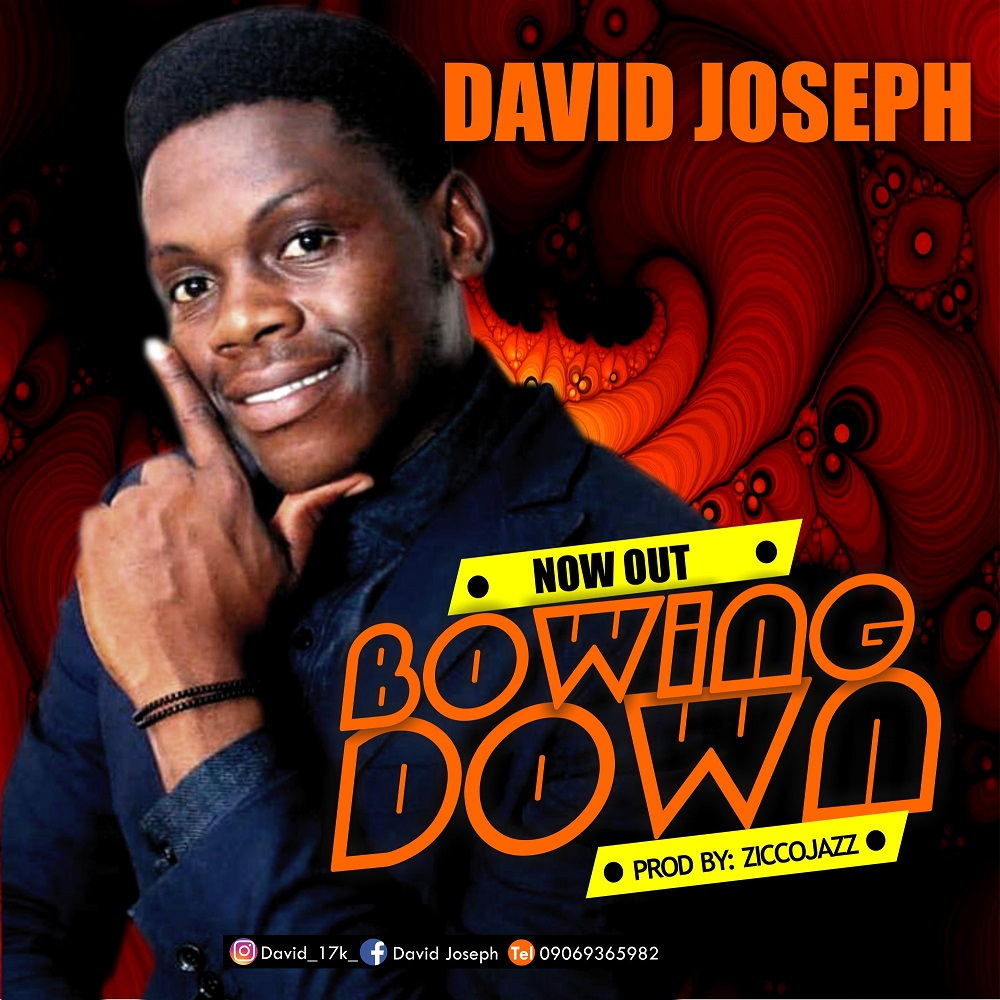 David Joseph - Bowing Down