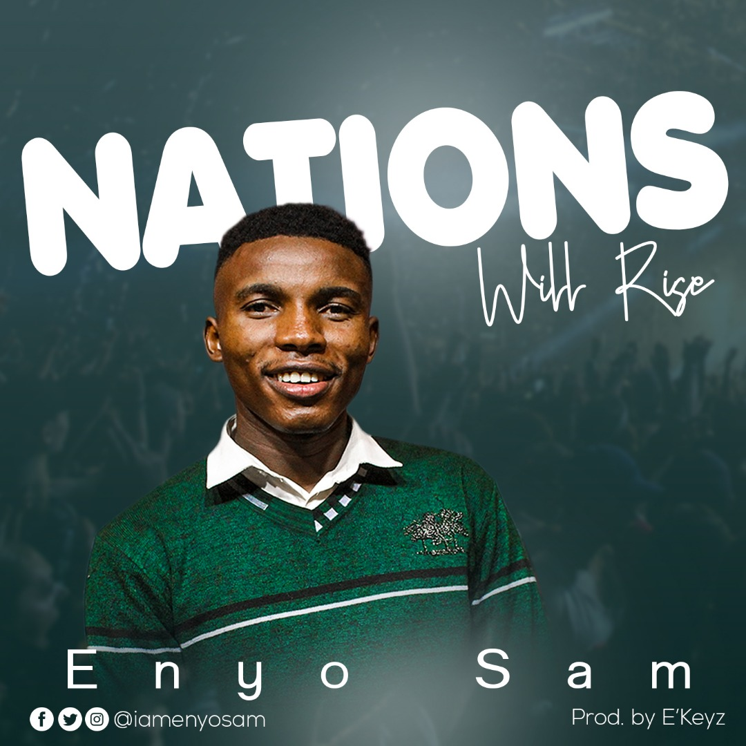 Enyo Sam - Nations Will Rise