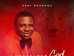 Femi Okunuga - Undefeated God