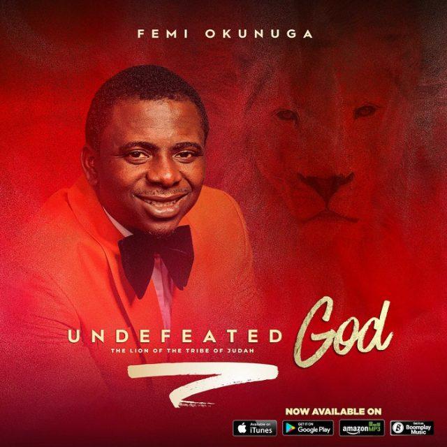 Femi Okunuga - Undefeated God