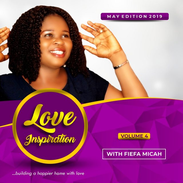 Fiefa Micah Love Inspiration May 2019 Vol. 4