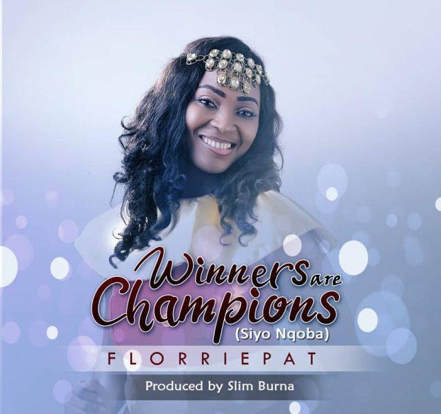 Florriepat - Winners Are Champions