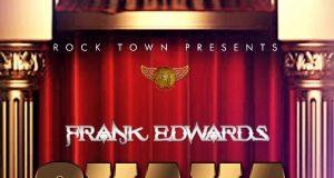 Frank Edwards Ft. Victor Ike – Okaka