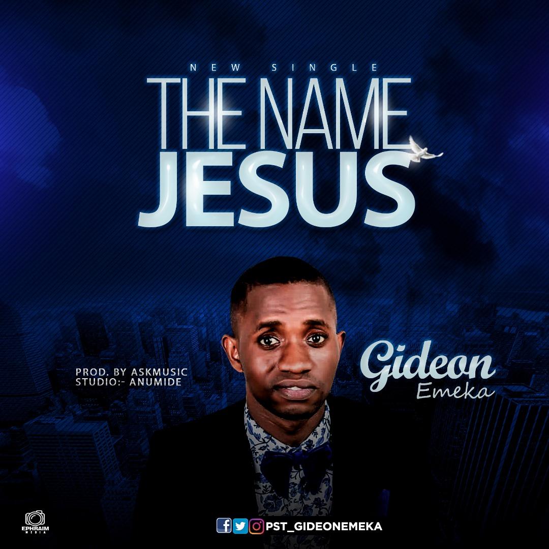 Gideon Emeka - The name Jesus