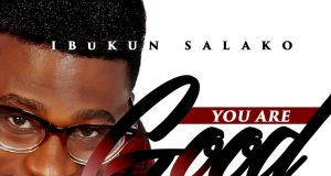 Ibukun Salako - You Are Good