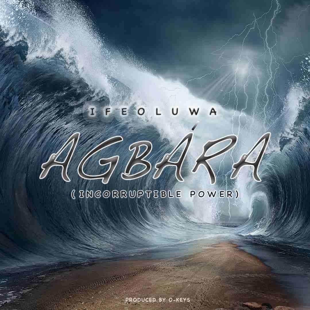 Ifeoluwa Akinpelu - Agbara (Incorruptible Power)