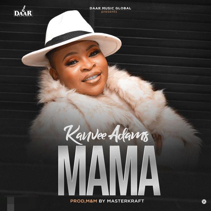 Kanvee Adams - Mama