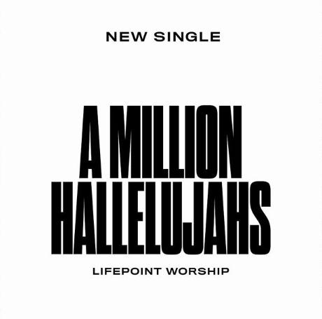 Lifepoint Worship - A Million Hallelujahs
