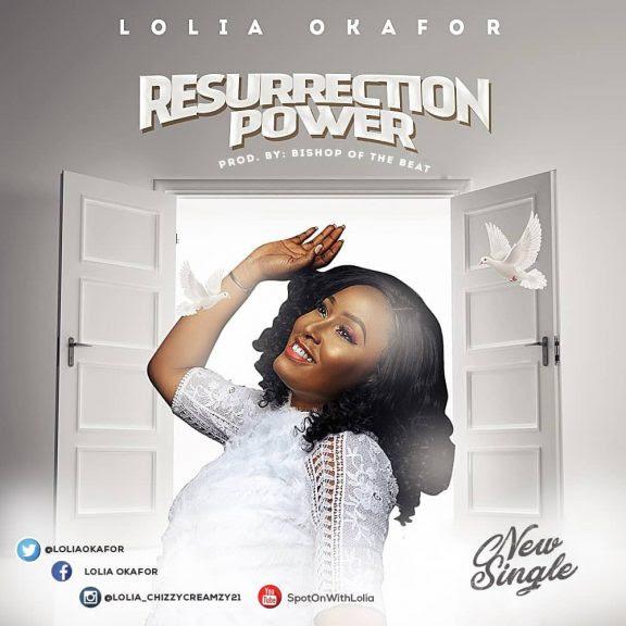 Lolia Okafor - Resurrection Power
