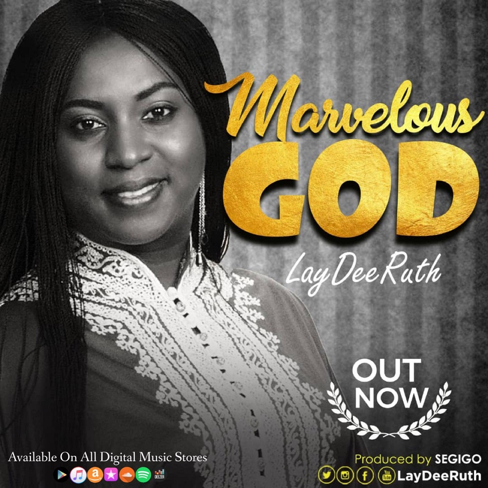 Marvelous God By Laydee Ruth