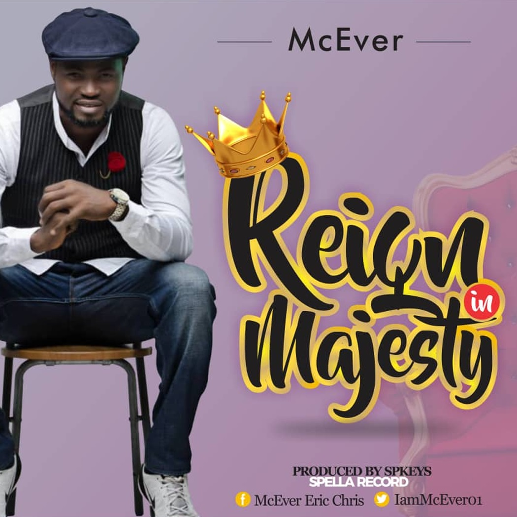 McEver - Reign In Majesty