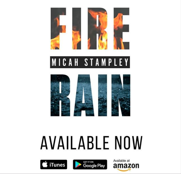 Micah Stampley - Fire & Rain