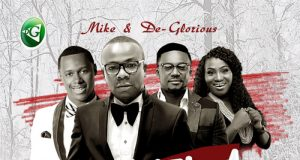 Mike & De Glorious - Imela ft Micah Stampley, Tim Godfery