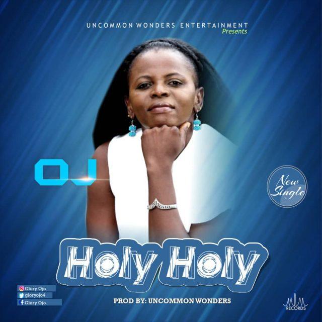 OJ - Holy Holy