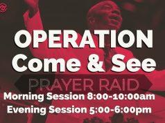 Operation Come & See Prayer Raid