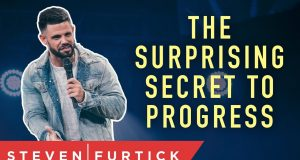 Pastor Steven Furtick - The Surprising Secret to Progress