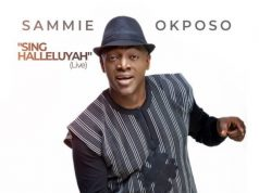 Sammie Okposo - Sing Halleluyah (Live)