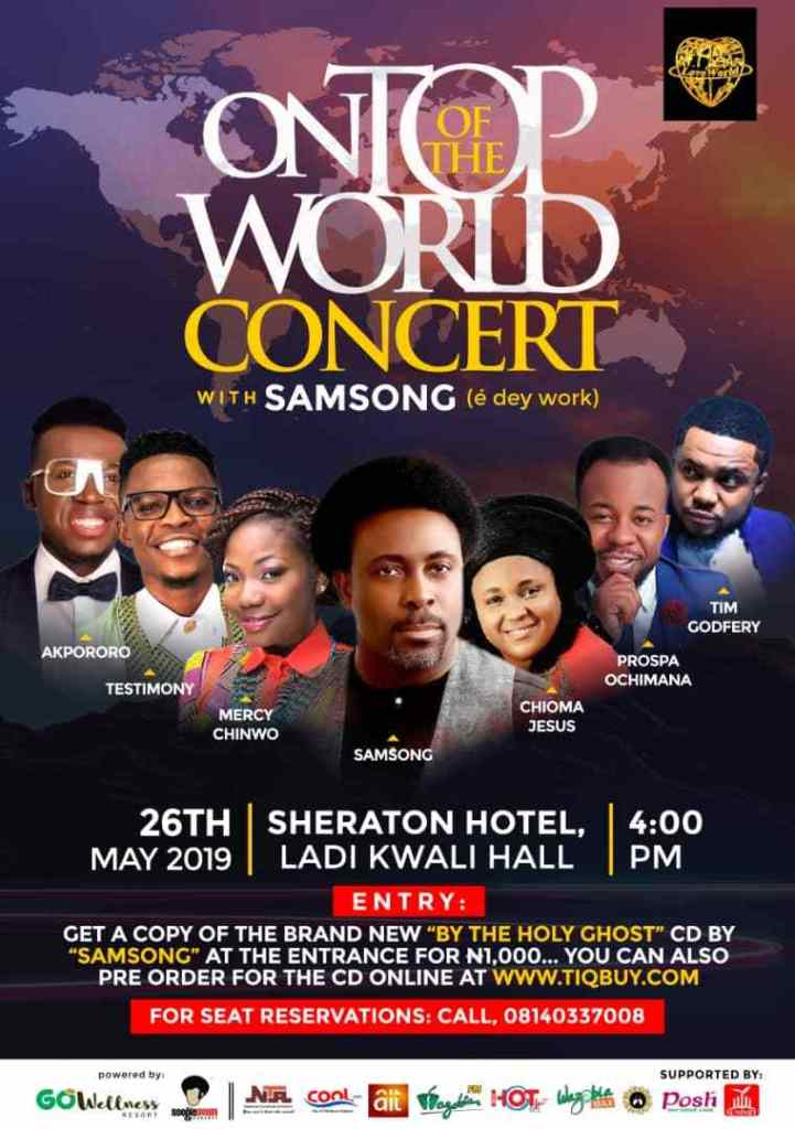 """Samsong Live Concert 2019 """"On Top of The World"""" to ft Mercy Chinwo, Tim Godfrey, Chioma Jesus, Prospa Ochimana and others"""