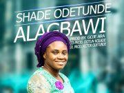 Shade Odetunde – Alagbawi