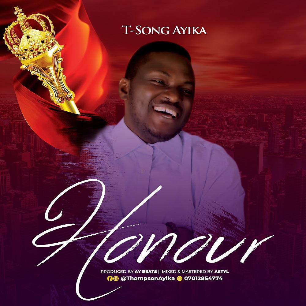 T-Song Ayika ~ Honour