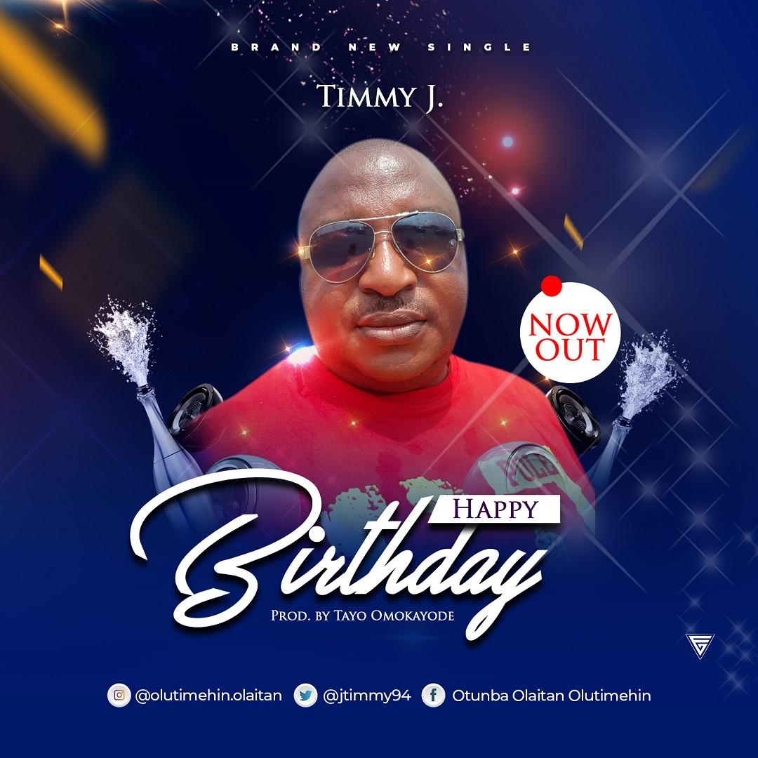 Timmy J - Happy Birthday